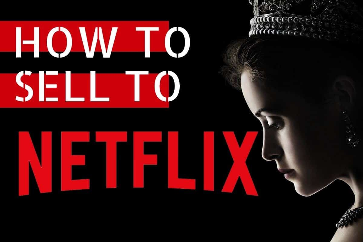 How to sell to netlfix