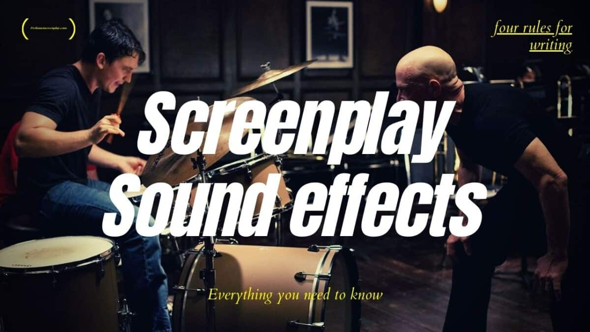 How a Professional Screenwriter Writes Sound Effects