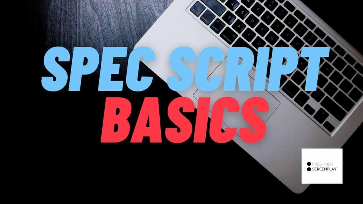 What is a spec script?