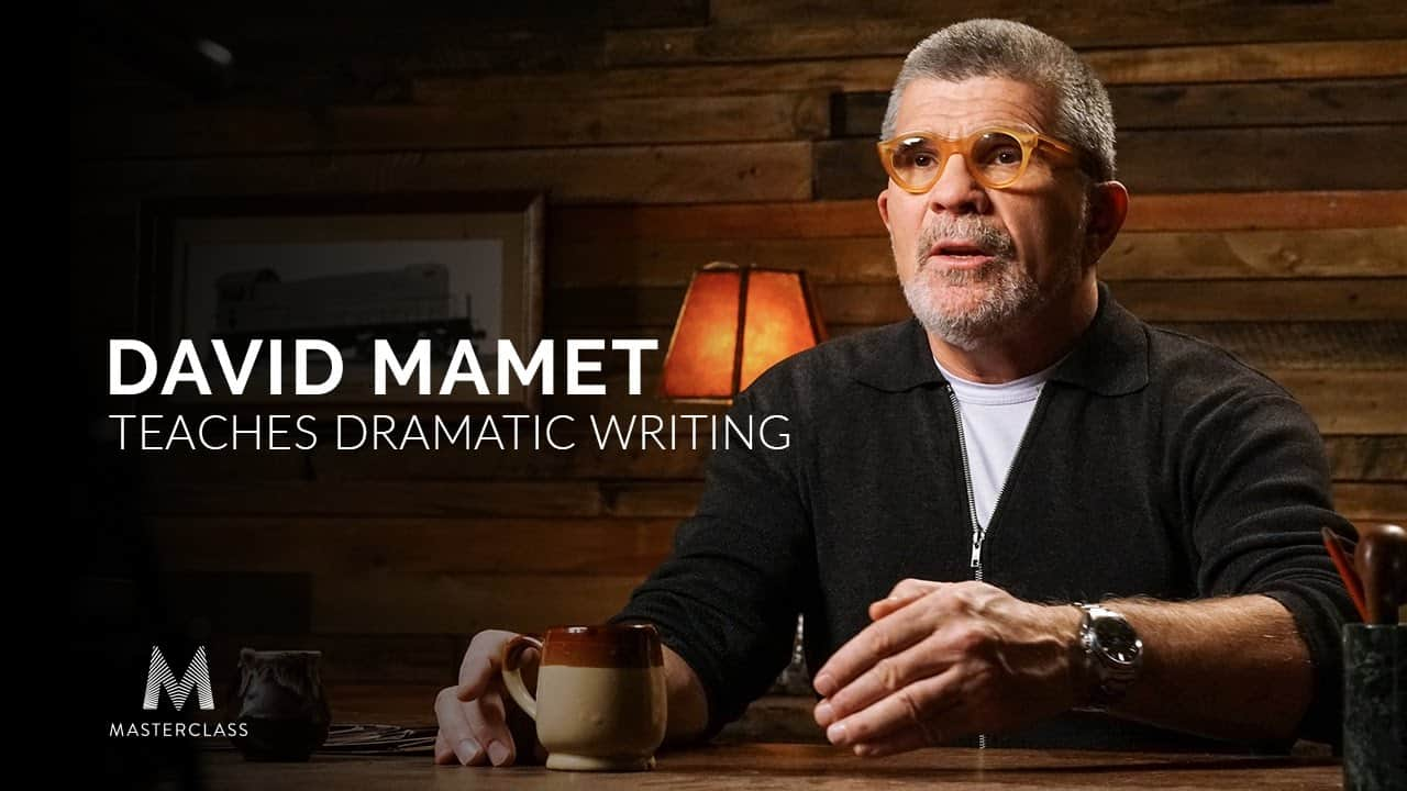 I Took David Mamet's Masterclass 4 times Here's Why