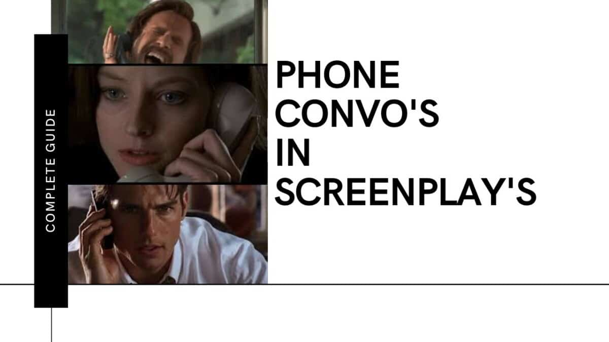 How to Write and Format a Phone Call in a Screenplay (Examples)