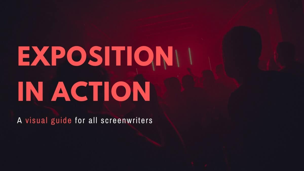 Visual Exposition: A Comprehensive Screenwriters Guide