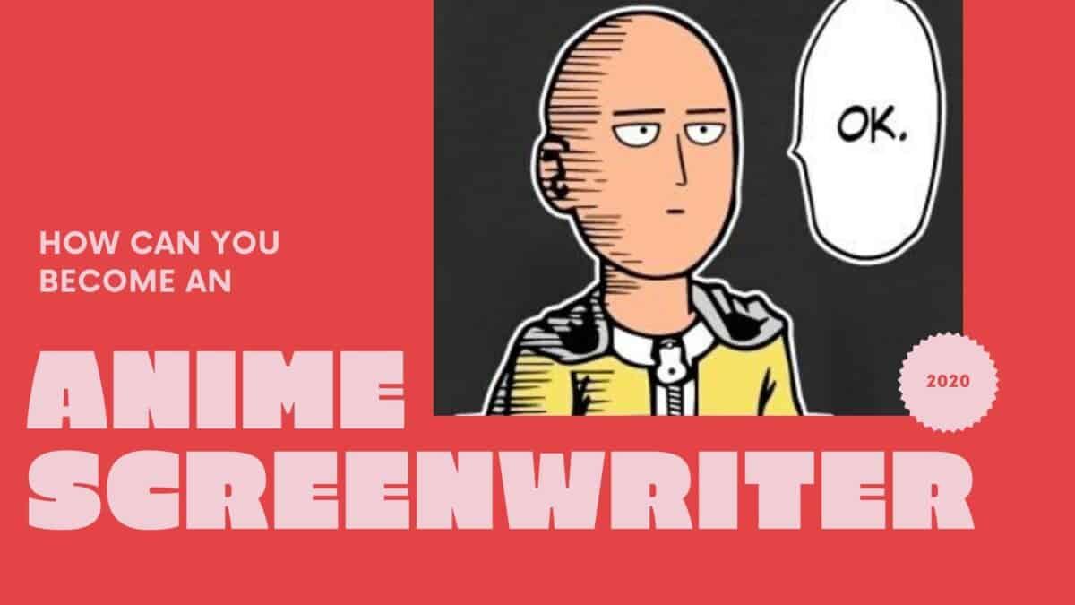 How to Write an Anime Script (2020)