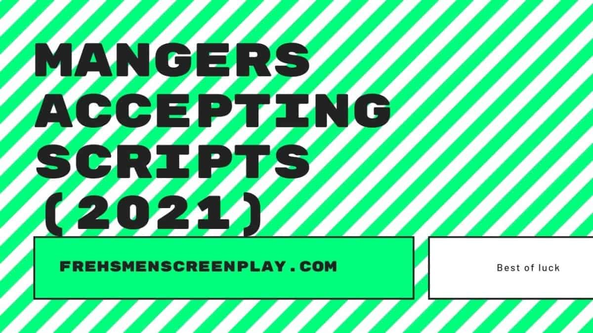 Screenplay Managers Accepting New Clients in 2021