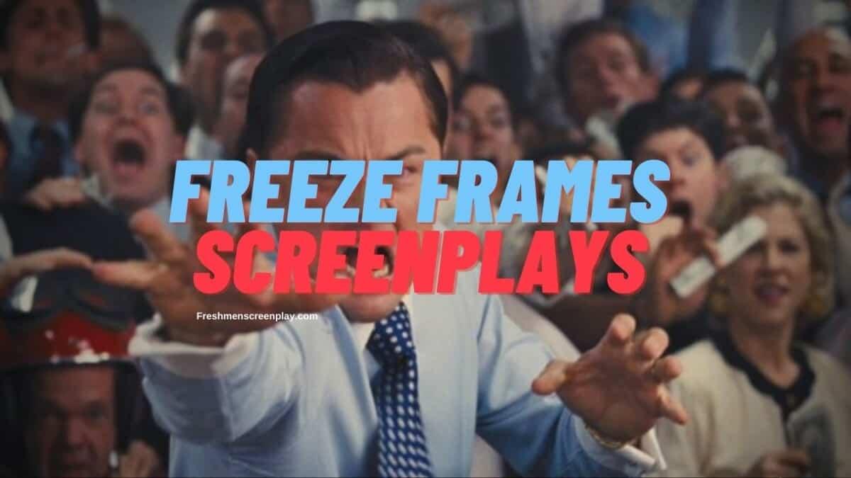 Freeze frame in a screenplay