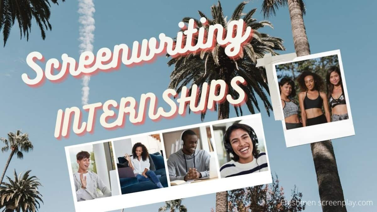 The Best Screenwriting Internships (2021)