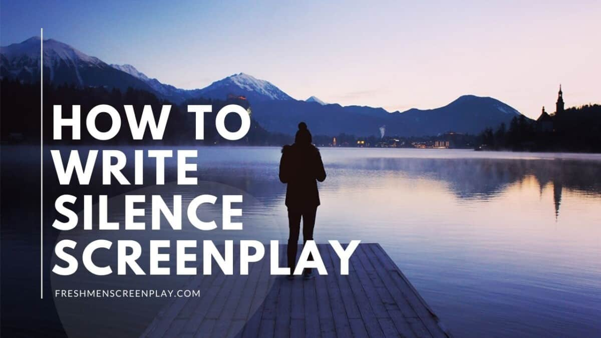 How to Write Silence in a Screenplay
