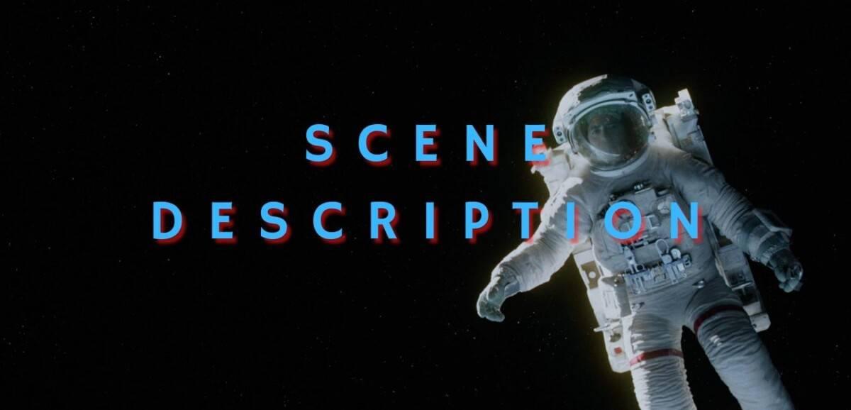 Scene Description in Screenplays: The Ultimate Guide