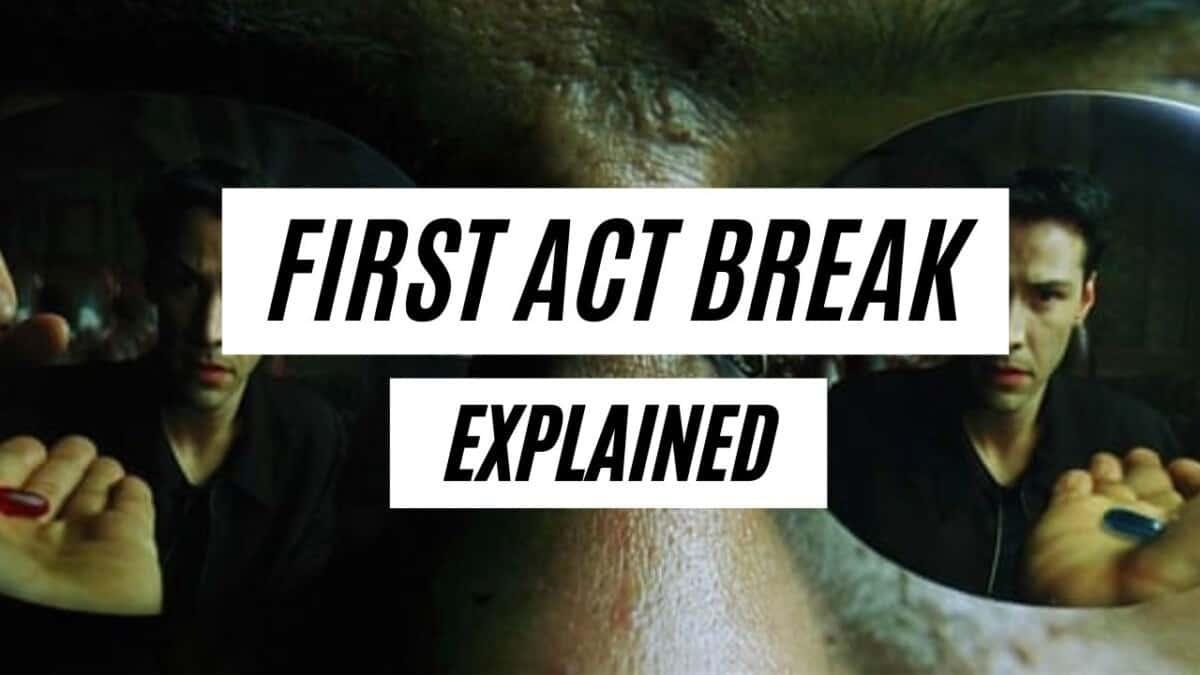 First Act Break in Screenwriting