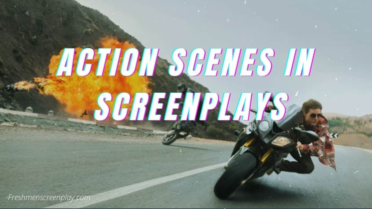 5 Tips for Writing Action Scenes in a Screenplay