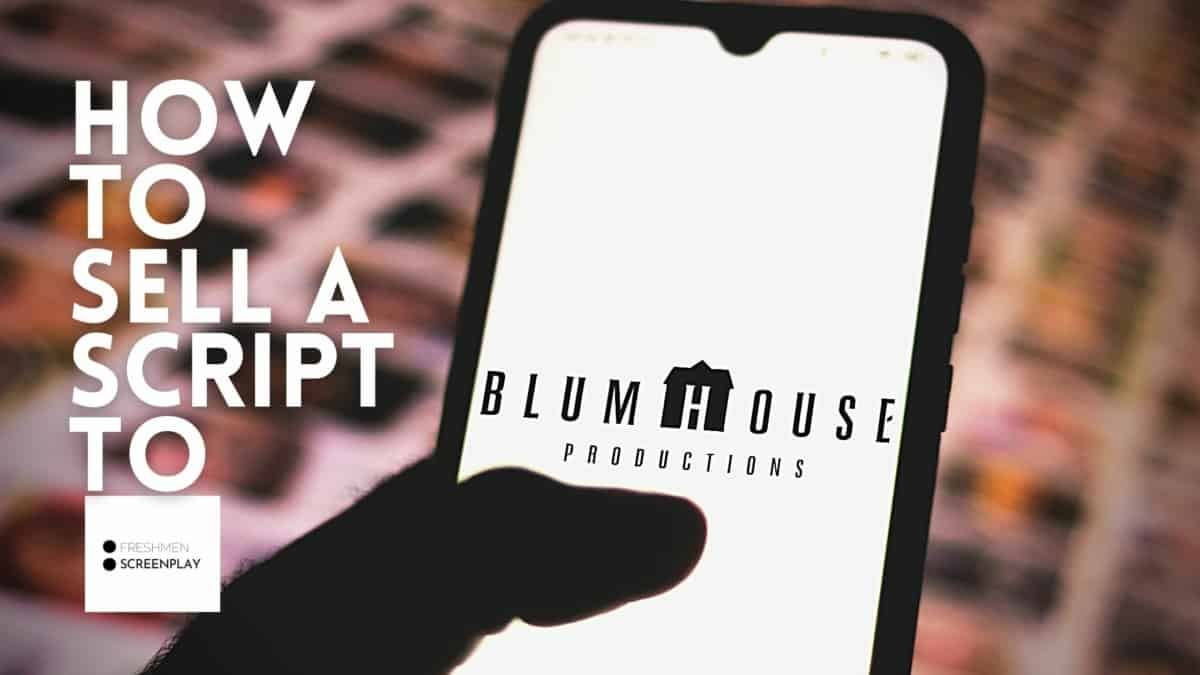 How to Submit a Script to Blumhouse?